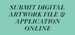 Submit Digital Artwork File & Application Online